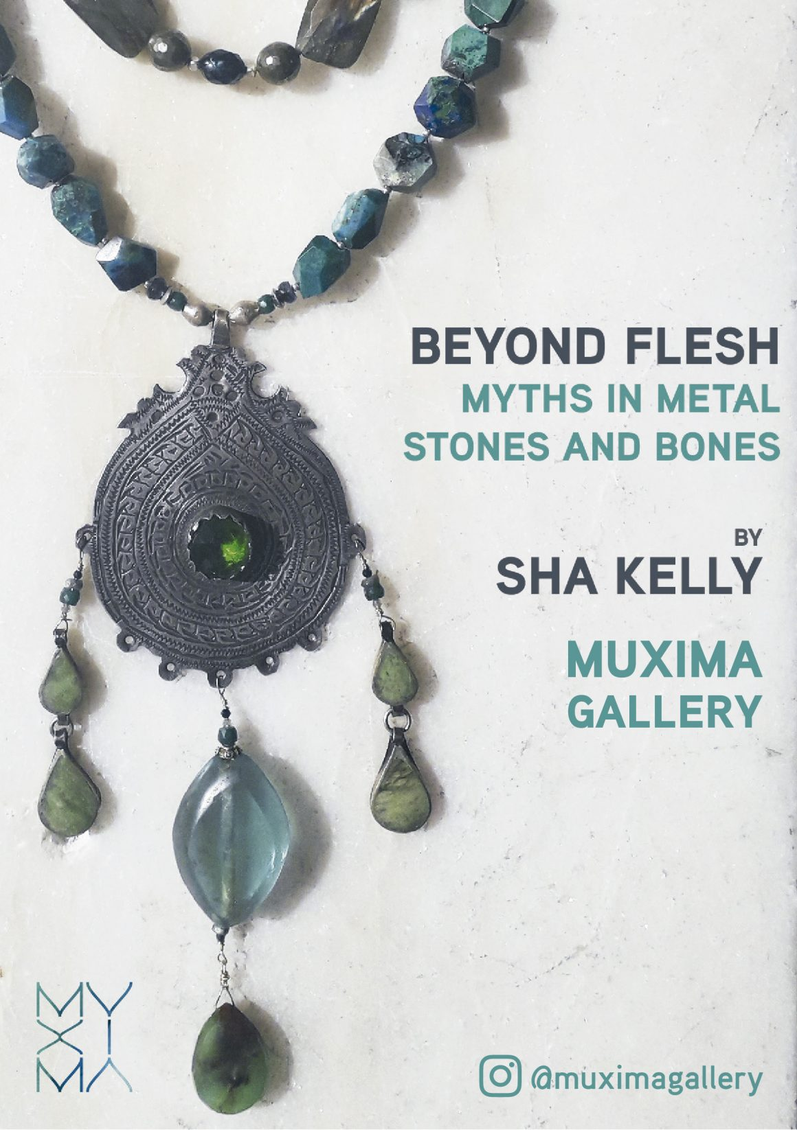 SHA KELLY – BEYOND FLESH: MYTHS IN METAL, STONES AND BONES